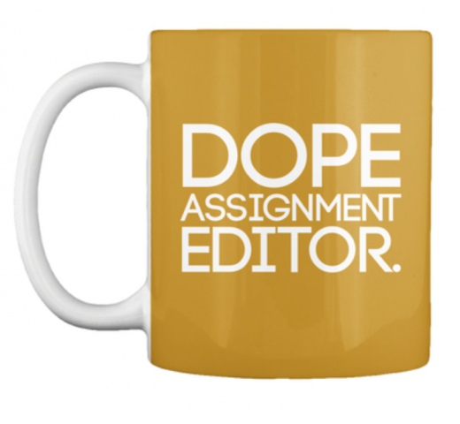 Dope Assignment Editor Coffee Mug tv news local newsroom