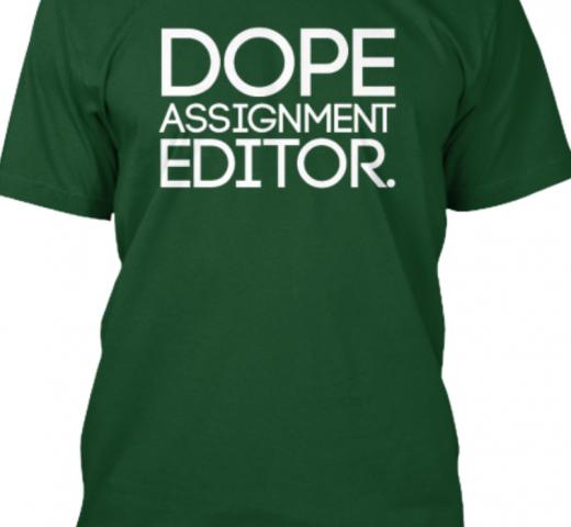 Dope Assignment Editors men shirt local news newsroom