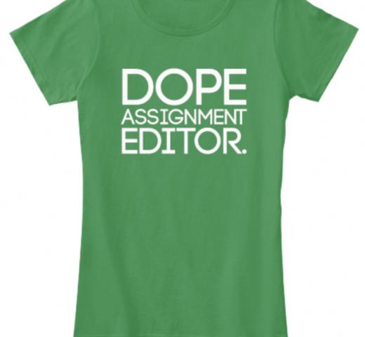 Dope Assignment Editors shirt newsroom tv local news