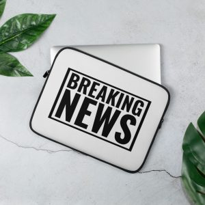 breaking news laptop sleeve