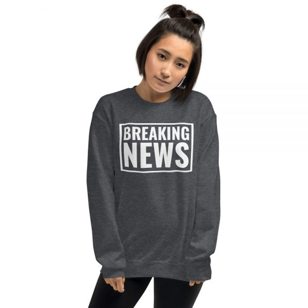 grey breaking news sweatshirt