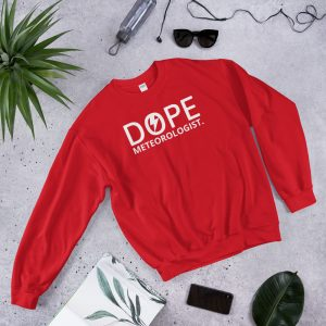 Dope Meteorologist sweatshirt red