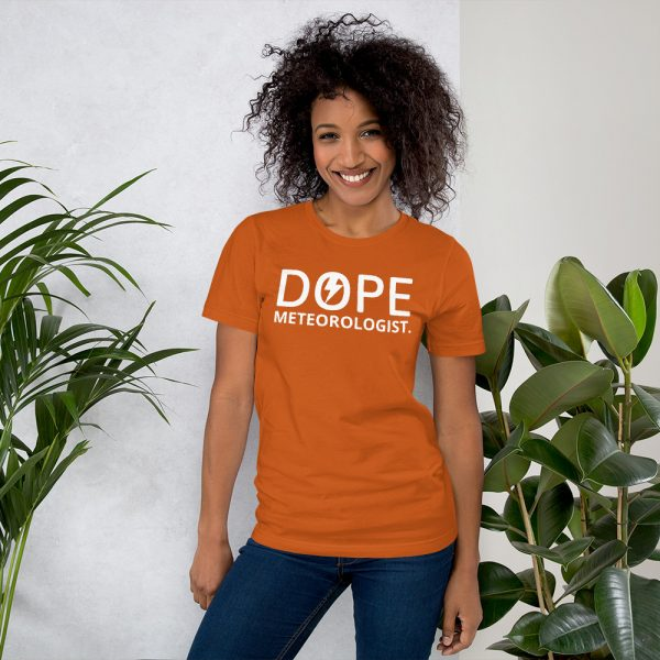Dope Meteorologist unisex tshirt orange