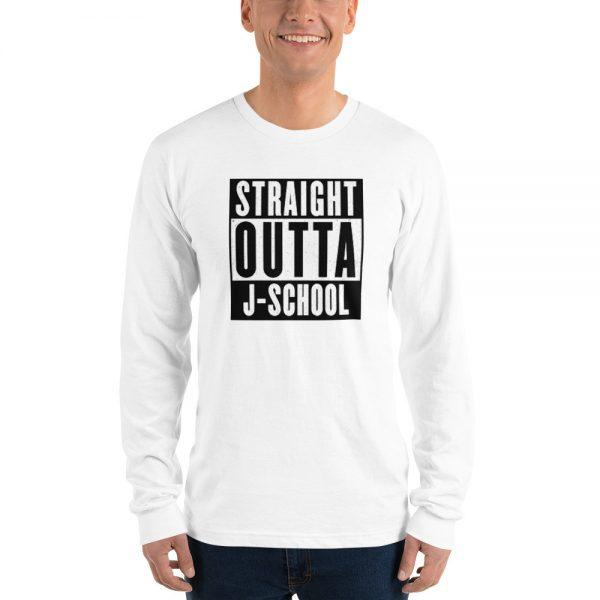 Straight outta j-school long sleeve tshirt white