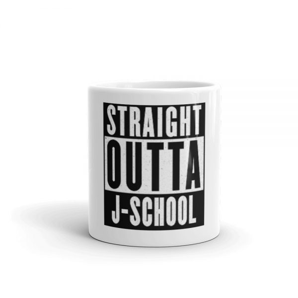 Straight Outta J-School mug white