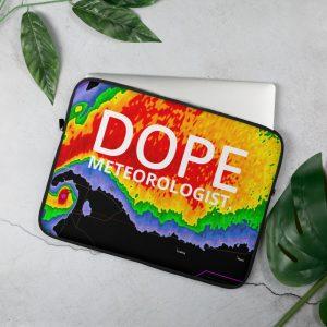 Dope meteorologist laptop sleeve