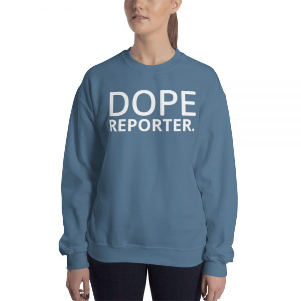 Dope reporter unisex sweatshirt