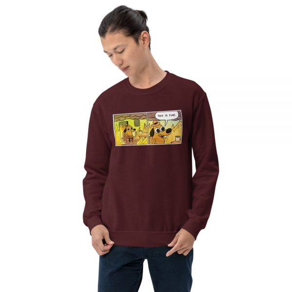This Is Fine Unisex Sweatshirt maroon