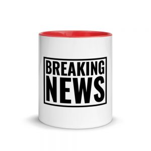 Breaking News Mug with Color Inside red