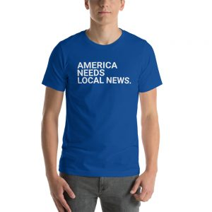 America Needs Local News T-Shirt dark blue