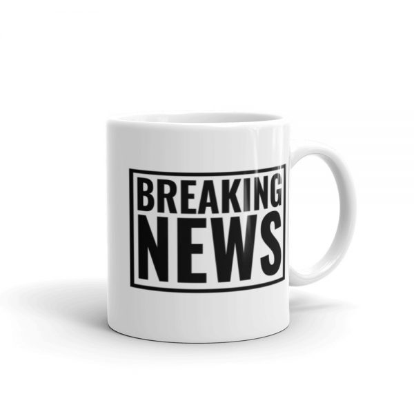 Breaking News Mug white