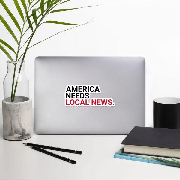America Needs Local News Stickers big