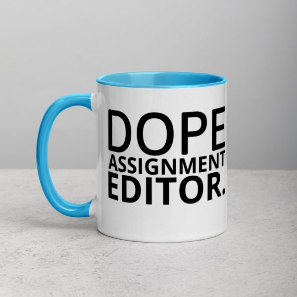 Dope Assignment Editor Mug with Color Inside Blue