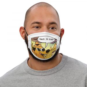 This Is Fine Face Mask black