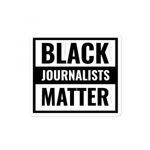 Black Journalists Matter Stickers