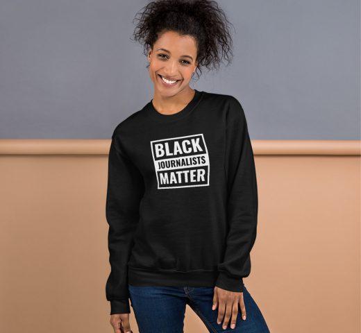 Black Journalists Matter Unisex Sweatshirt Black