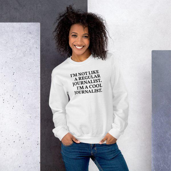 I'm a Cool Journalist sweatshirt white