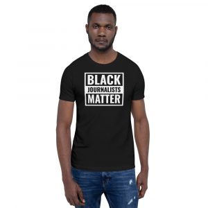 Black Journalists Matter Unisex T-Shirt