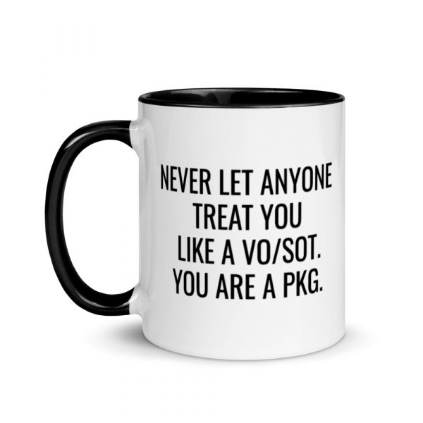 You Are A PKG Mug with Color Inside black