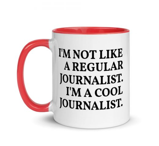 I'm A Cool Journalist Mug with Color Inside red
