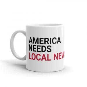 America Needs Local News Mug white