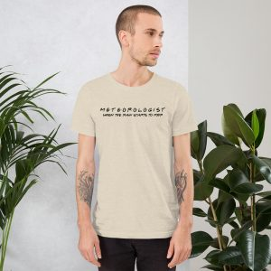 FRIENDS Themed Meteorologist T-Shirt with Black Font nude